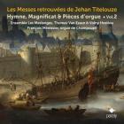 Les messes retrouvées de Jehan Titelouze