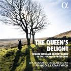 The queen's delight