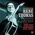 Remembering René Thomas : Rare and unreleased performances by the legendary guitarist / René Thomas  | Thomas, René. Guitare. Composition