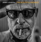 The beautiful madness / Jerry Joseph | Joseph , Jerry . Composition. Guitare. Chant. Dobro