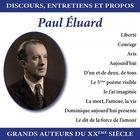 Discours, entretiens et propos : Paul Éluard