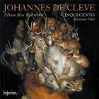 Johannes de Clèves : missa rex Babylonis et autresoeuvres sacrées