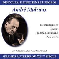 Discours, entretiens et propos : André Malraux