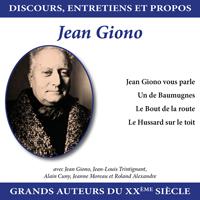 Discours, entretiens et propos : Jean Giono