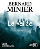 La Vallée / Bernard Minier  |