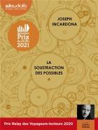 La soustraction des possibles / Joseph Incardona  |