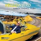 Yellowbird. oeuvres pour tuba de Rowles, Bolling et Tackett