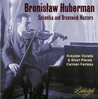Bronislaw Huberman : les enregistrements Columbia et Brunswick
