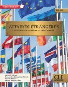 Affaires étrangères - livre de l'élève - b1/b2 (édition 2020)