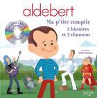 Aldebert - ma p'tite compile - 3 histoires et 3 chansons