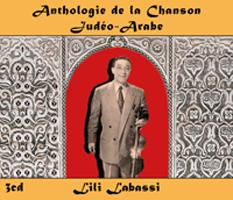 Anthologie de la Chanson Judéo-Arabe : Lili Labassi