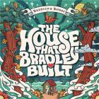 The house that Bradley built