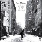 Winter is for lovers / Ben Harper |