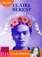 Rien n'est noir / Claire Berest | Berest, Claire. Auteur