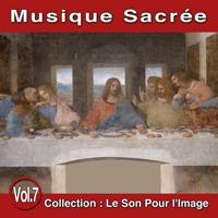 Le Son Pour l'Image Vol. 7 : Musique Sacrée