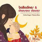 Balladines et chansons douces | Ceilin Poggi. Interprète