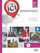 Par ici - méthode de français - niveau b2/7-8