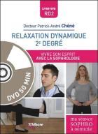 Relaxation dynamique 2e degré - vivre son esprit avec la sophrologie
