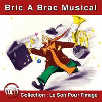 Le Son Pour l'Image Vol. 17 : Bric à Brac Musical