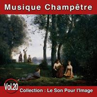 Le Son Pour l'Image Vol. 20 : Musique Champêtre