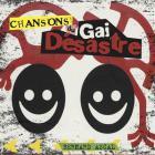 Chansons du gai désastre / Bernard Ascal, chant [acc. instr.] | Ascal, Bernard (1943-....). Chanteur