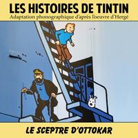 Les Histoires de Tintin : Le Sceptre d'Ottokar