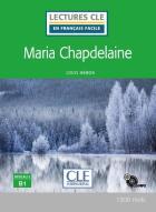Maria chapdelaine - niveau 3, b1 (édition 2020)
