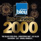 France Bleu les années 2000