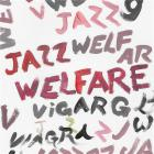Welfare jazz / Viagra Boys | Höckert, Henrik. Basse (instrument). Composition