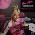 Future Nostalgia + Club Future Nostalgia Bonus Edition