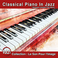Le Son Pour l'Image Vol. 21 : Classical Piano In Jazz