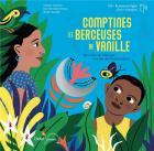 Comptines et berceuses de vanille : des rives de l'Afrique aux îles de l'océan Indien | Nathalie Soussana. Auteur