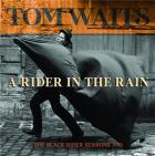 A rider in the rain : the black rider sessions 1993