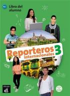 Reporteros internacionales 3 - espagnol - livre de l'élève - a2
