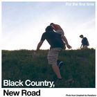For the first time   Black Country New Road. Musicien