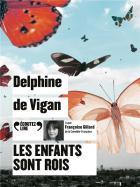 Les enfants sont rois  | Delphine de Vigan (1966-....). Antécédent bibliographique