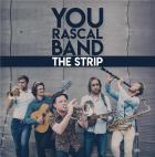 The strip / You Rascal Band | You Rascal Band . Interprète