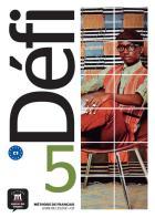 Défi 5 - fle - c1 - livre de l'élève