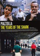 Piazzolla - the years of the shark