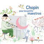 Chopin pour les petits maestros