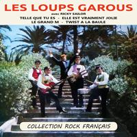 Les Loups Garous avec Ricky Sailor - Collection Rock Français