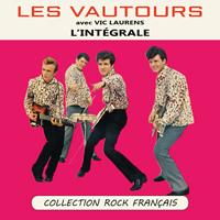 Les Vautours avec Vic Laurens : L'intégrale - Collection Rock Français
