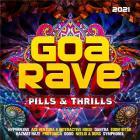 Goa Rave 2021 - Pills & Thrills