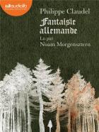 Fantaisie allemande  | Philippe Claudel (1962-....). Antécédent bibliographique