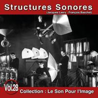 Le Son Pour l'Image Vol. 28 : Structures Sonores