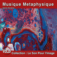 Le Son Pour l'Image Vol. 29 : Musique Métaphysique