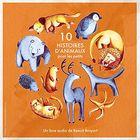 10 histoires d'animaux pour les petits