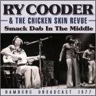 Smack dab in the middle radio broadcast Hamburg 1977   Ry Cooder (1947-....). Interprète