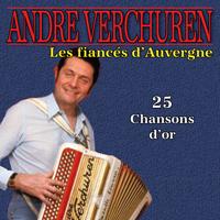 Les Fiancés d'Auvergne - 25 chansons d'or