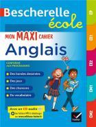 Bescherelle - bescherelle école : mon maxi cahier d'anglais - cp, ce1, ce2, cm1, cm2